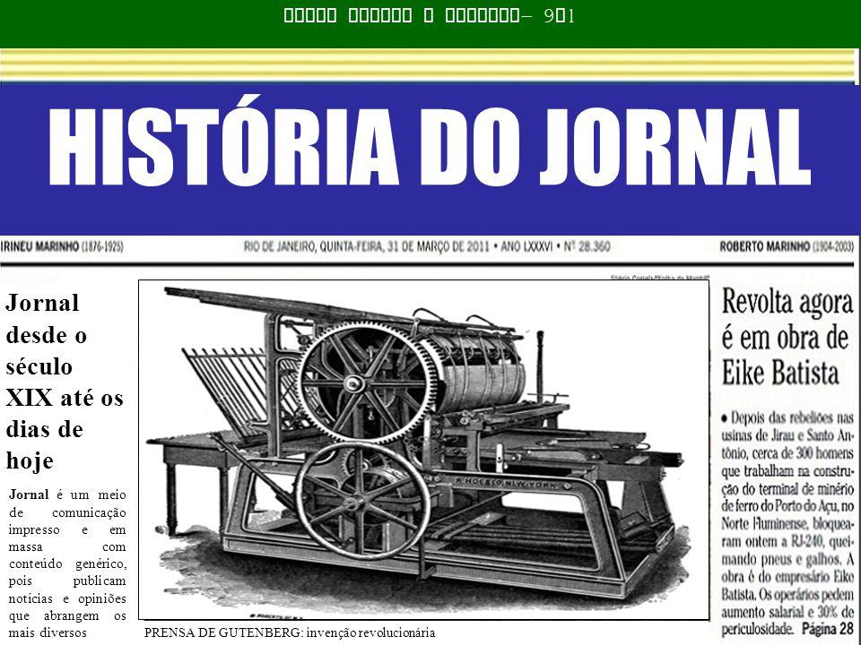 HISTÓRIA DO JORNAL Luana Mattos e Beatriz – 9 M 1 Jornal desde o século XIX até os dias de hoje Jornal é um meio de comunicação impresso e em massa co