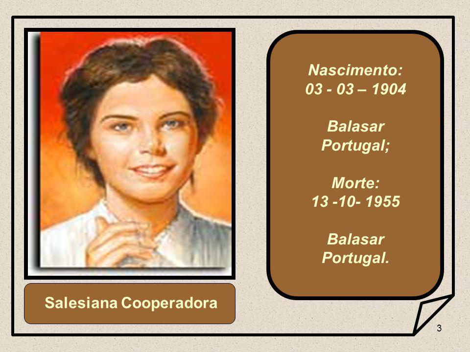 3 Nascimento: 03 - 03 – 1904 Balasar Portugal; Morte: 13 -10- 1955 Balasar Portugal.