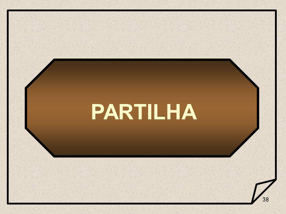 38 PARTILHA