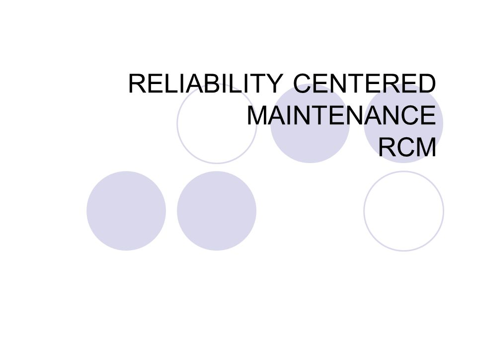 MCC (RCM) FILOSOFIA: Utilizar os diversos recursos conhecidos na área de manutenção para permitir, na melhor relação custo x benefício possível, o máximo nível de confiabilidade e segurança que se possa esperar de um equipamento, planta ou sistema produtivo.