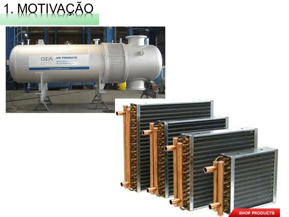 Definição: o trocador de calor (TC) é um equipamento cuja função é promover a troca de calor entre duas ou mais entidades a diferentes temperaturas.