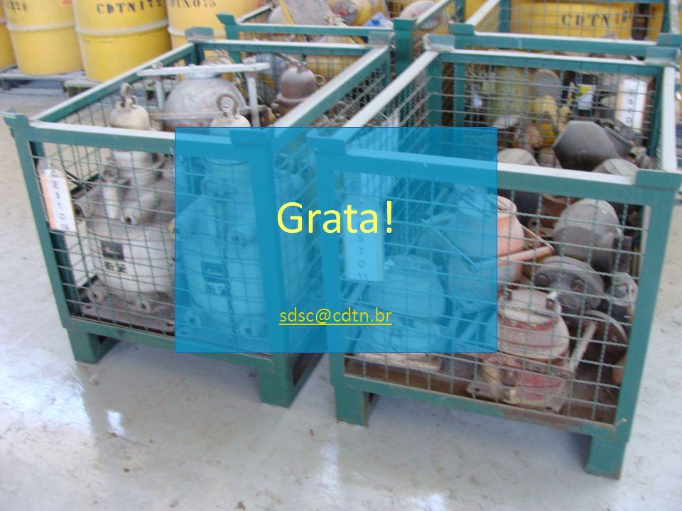 IV SEN – UFRJ - 13/08/2004 Grata! sdsc@cdtn.br sdsc@cdtn.br