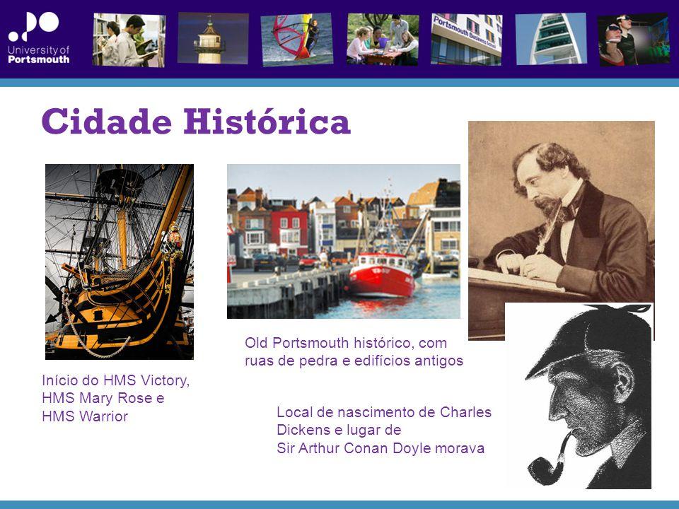 Cidade Histórica Início do HMS Victory, HMS Mary Rose e HMS Warrior Old Portsmouth histórico, com ruas de pedra e edifícios antigos Local de nascimento de Charles Dickens e lugar de Sir Arthur Conan Doyle morava