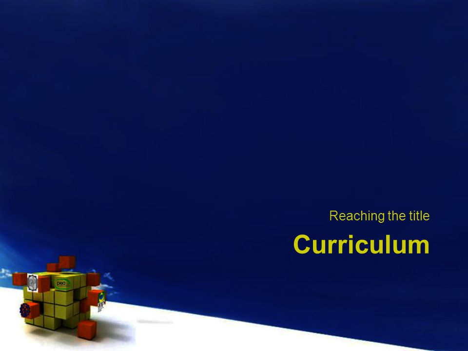 Curriculum Reaching the title