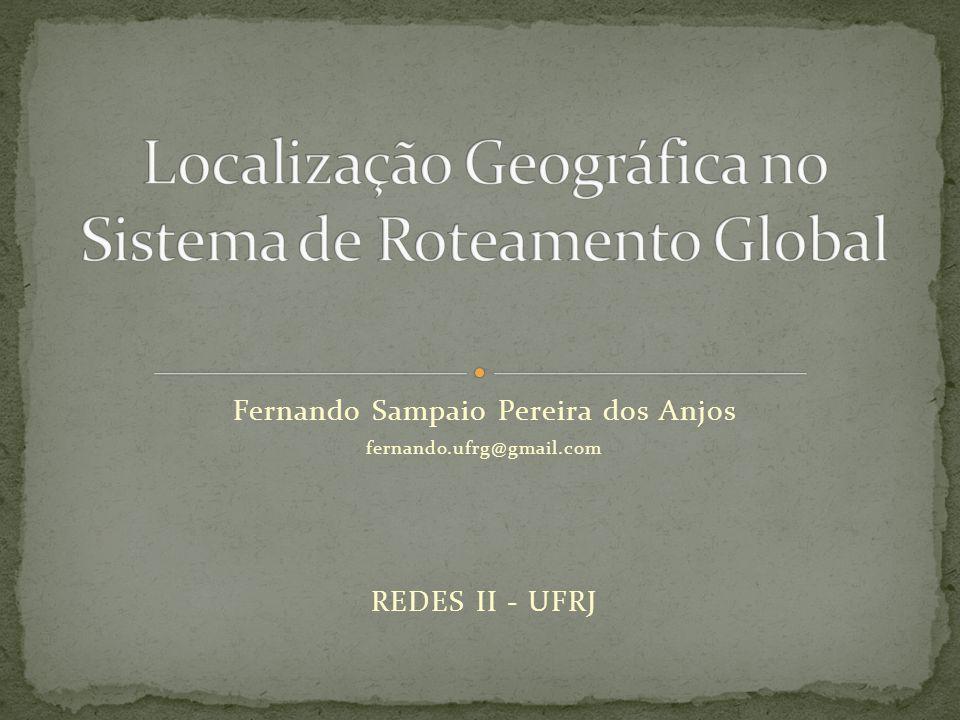 Fernando Sampaio Pereira dos Anjos fernando.ufrg@gmail.com REDES II - UFRJ