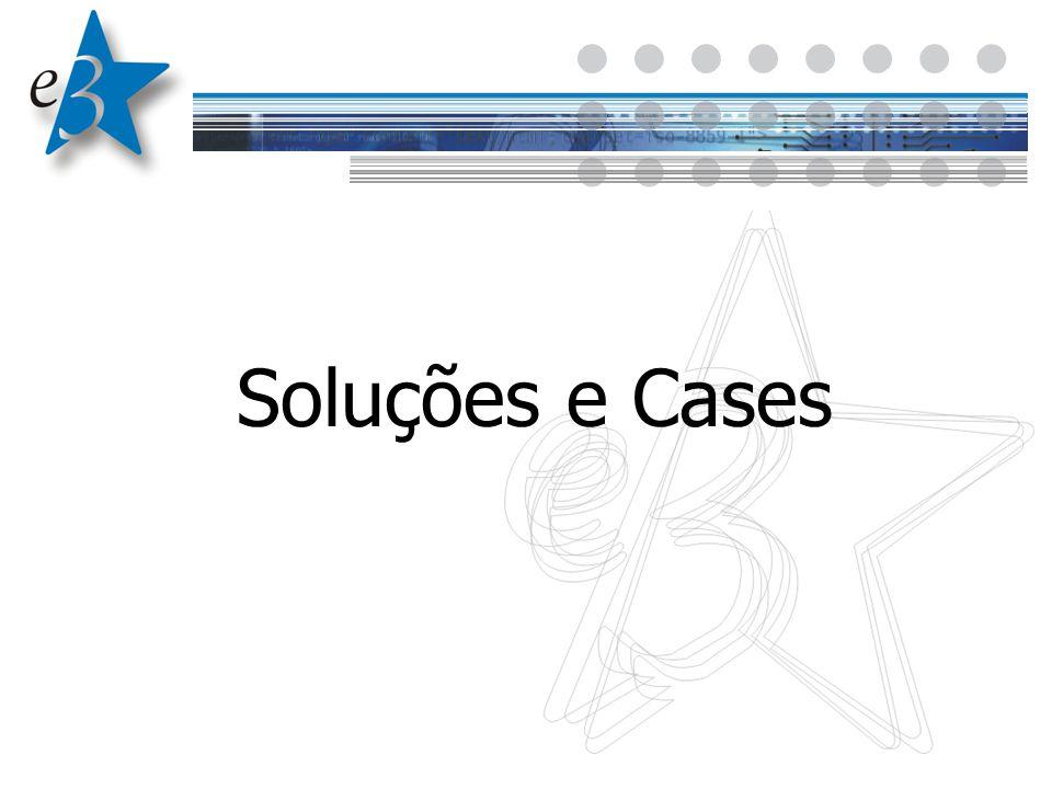 Soluções e Cases