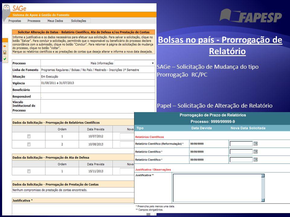 Bolsas no país - Prorrogação de Relatório Papel – Solicitação de Alteração de Relatório SAGe – Solicitação de Mudança do tipo Prorrogação RC/PC