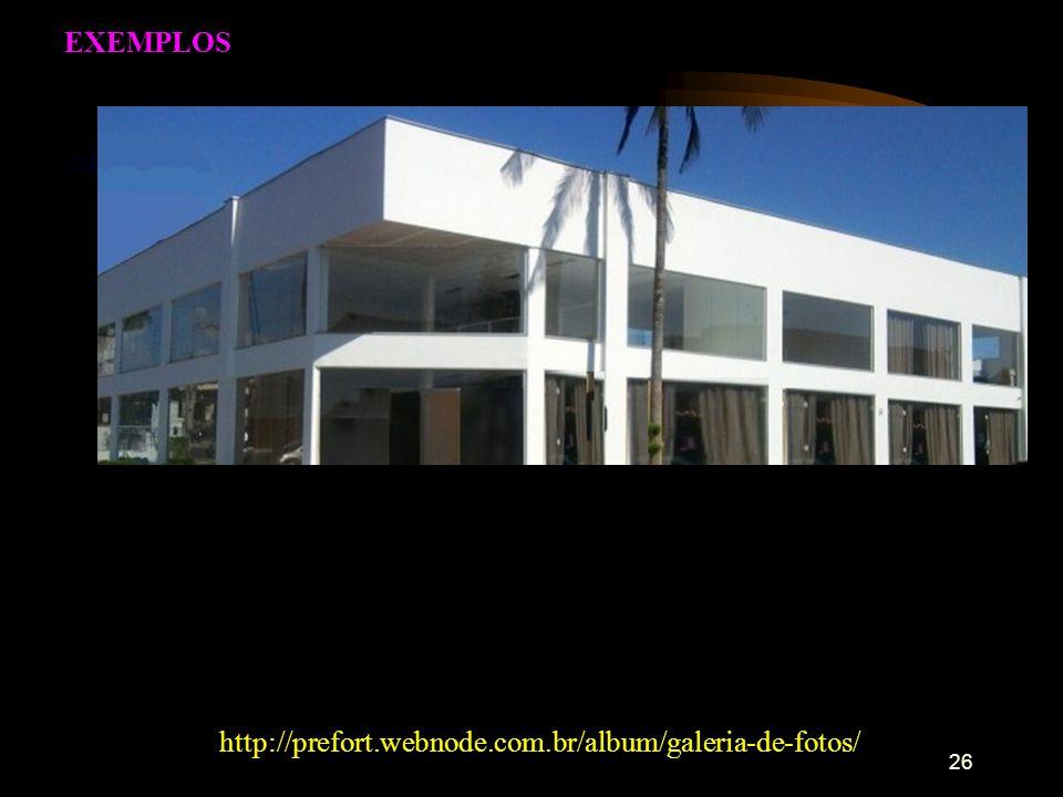 26 http://prefort.webnode.com.br/album/galeria-de-fotos/ EXEMPLOS
