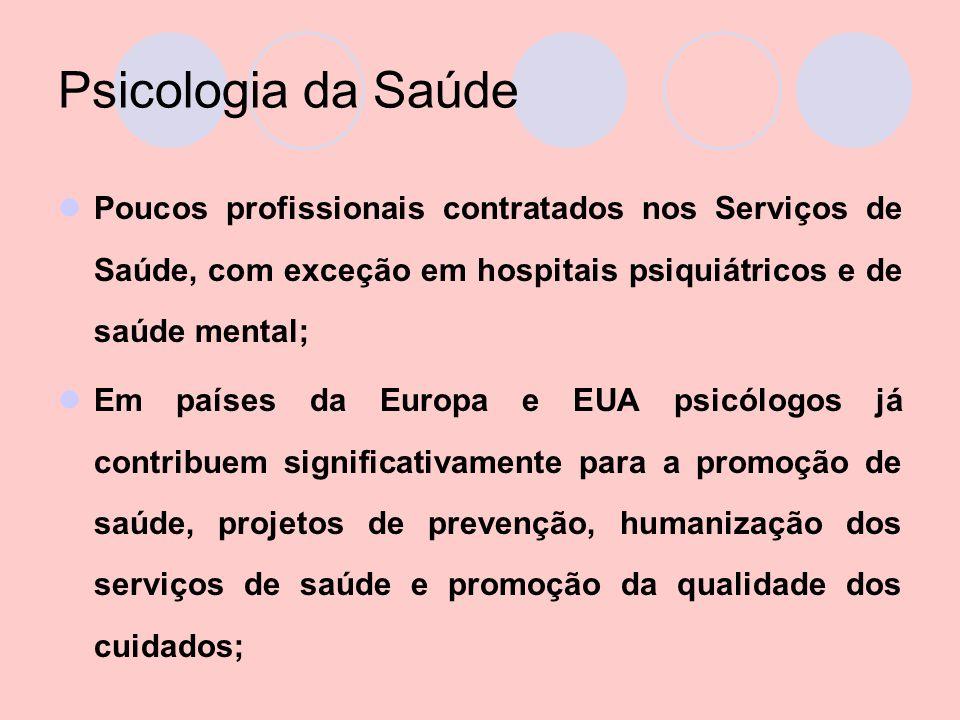 Reabilitação A intervenção psicológica é direcionada para a integração social e profissional de sujeitos com doença crônica incapacitante, com a finalidade de promover adaptação mais satisfatória à situação, por parte do sujeito e da família.
