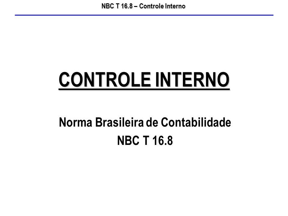 NBC T 16.8 – Controle Interno Procedimentos de Controle 10.