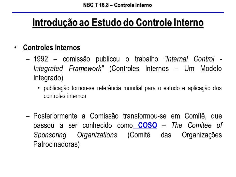 NBC T 16.8 – Controle Interno Controles Internos –1992 – comissão publicou o trabalho
