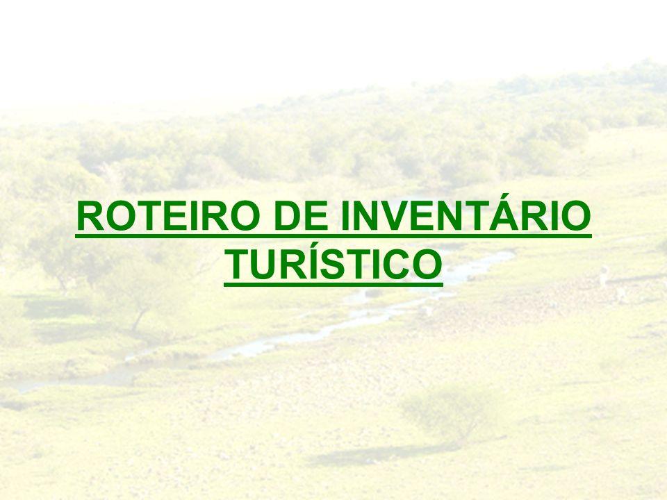 ROTEIRO DE INVENTÁRIO TURÍSTICO