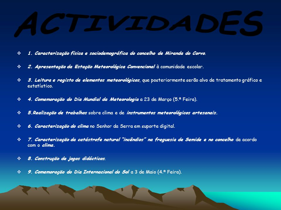  1. Caracterização física e sociodemográfica do concelho de Miranda do Corvo.