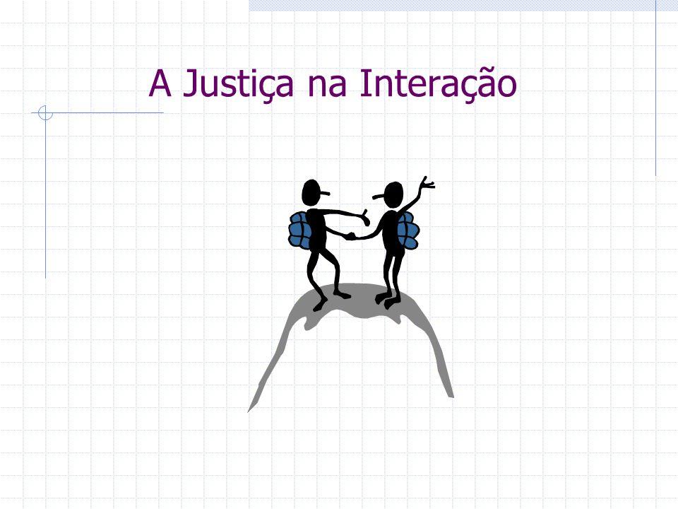 A Justiça na Interação