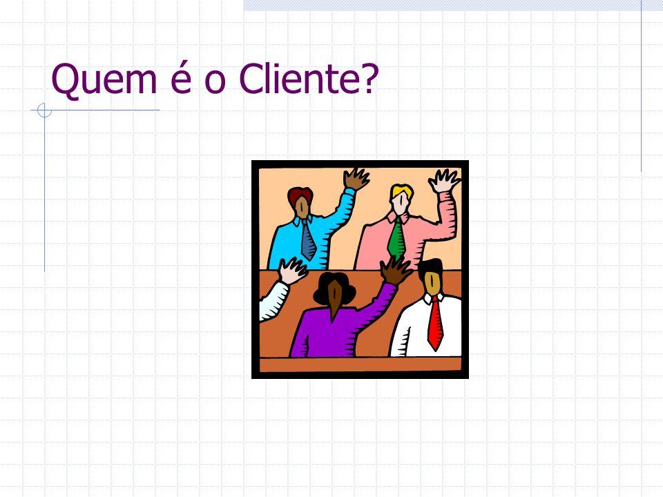 Quem é o Cliente?