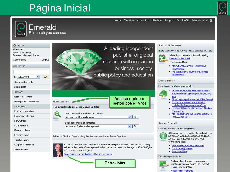 Página Inicial Acesso rapido a periodicos e livros Entrevistas