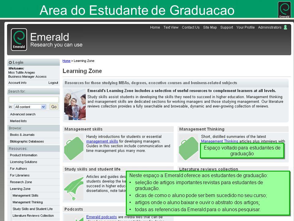 Area do Estudante de Graduacao Neste espaço a Emerald oferece aos estudantes de graduação: seleção de artigos importantes revistas para estudantes de graduação.