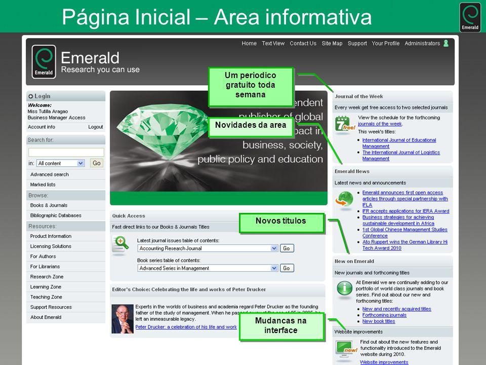 Página Inicial – Area informativa Um periodico gratuito toda semana Novidades da area Novos titulos Mudancas na interface