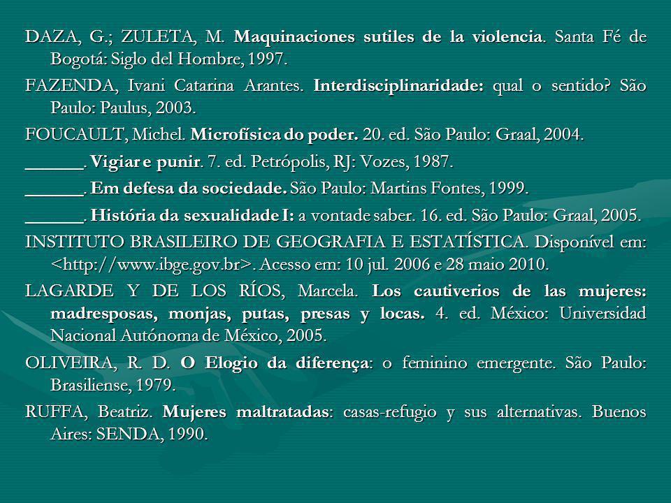 DAZA, G.; ZULETA, M.Maquinaciones sutiles de la violencia.