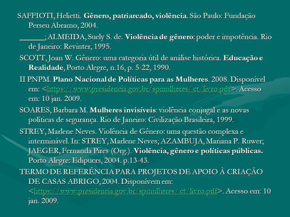 SAFFIOTI, Helietti.Gênero, patriarcado, violência.