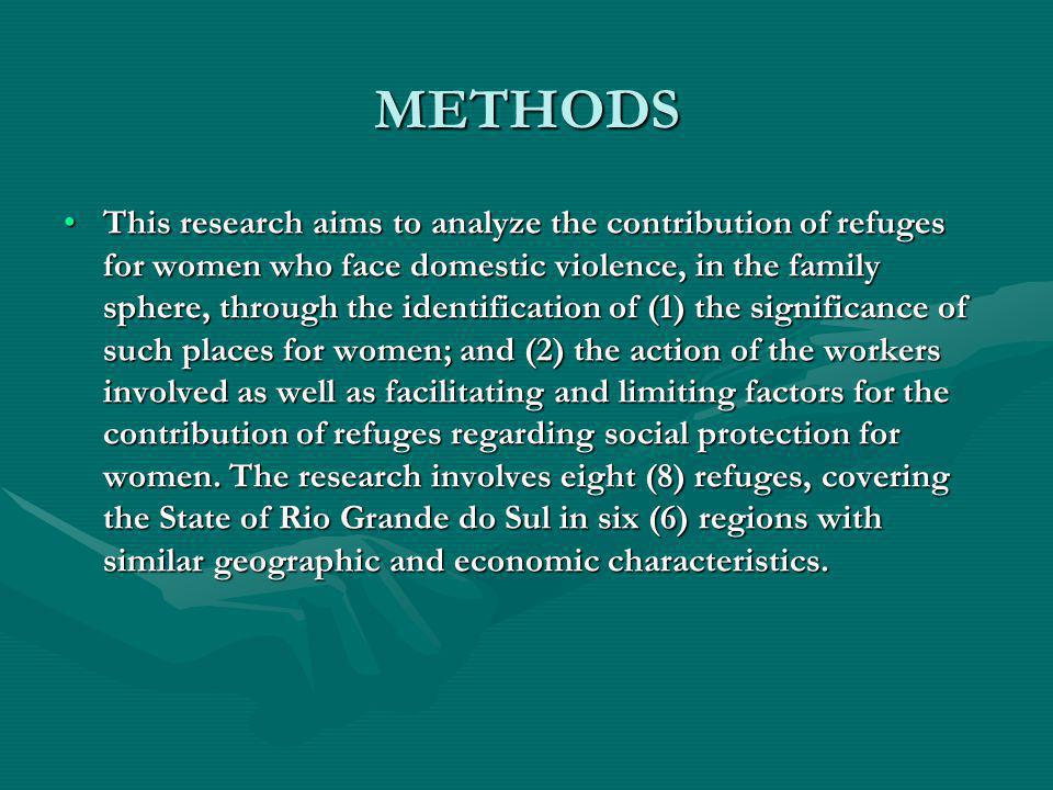 METHODS This research aims to analyze the contribution of refuges for women who face domestic violence, in the family sphere, through the identificati