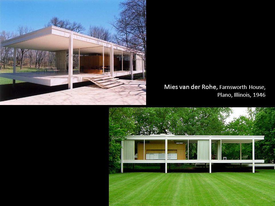 Mies van der Rohe, Farnsworth House, Plano, Illinois, 1946