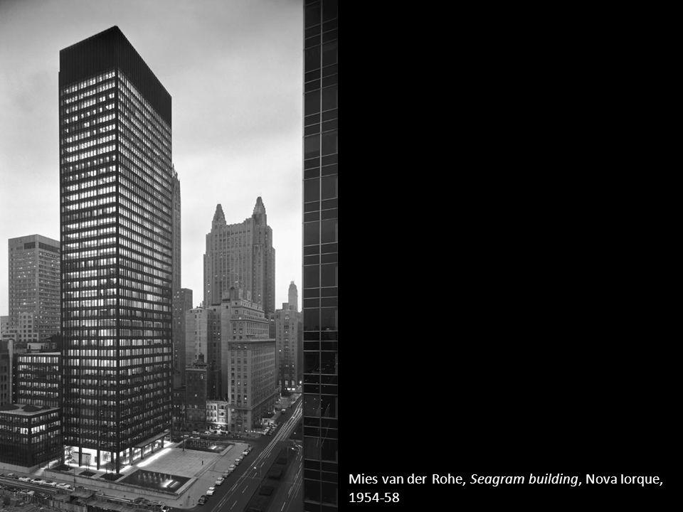 Mies van der Rohe, Seagram building, Nova Iorque, 1954-58