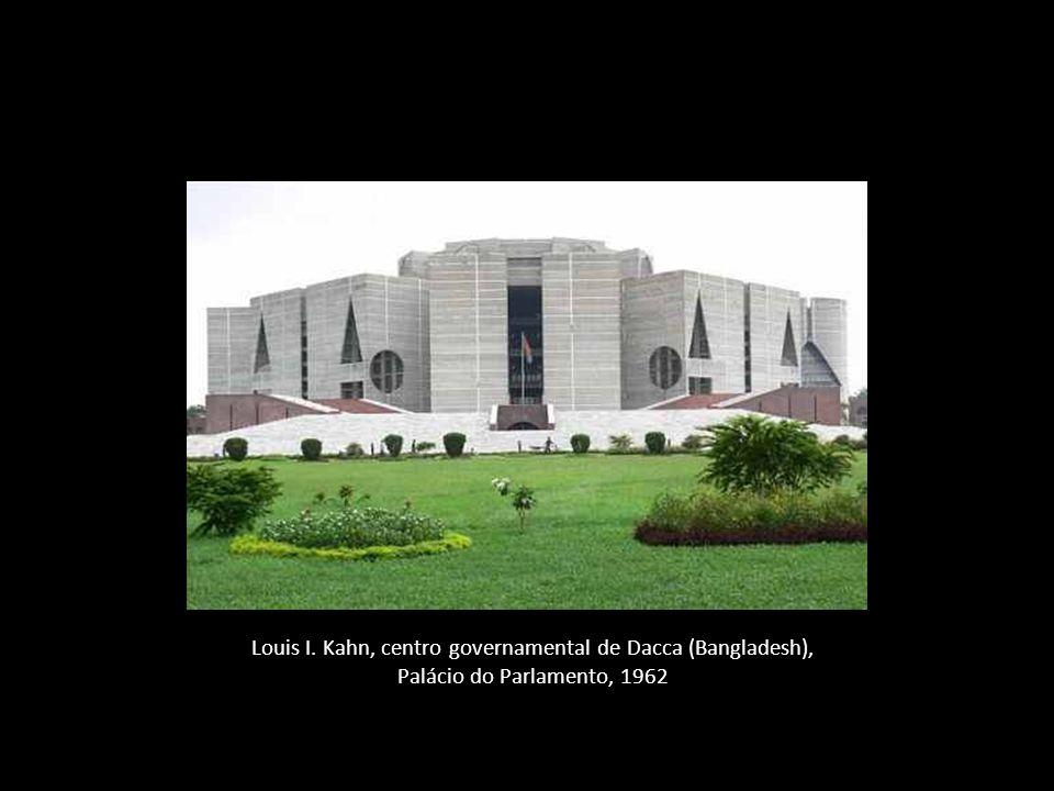 Louis I. Kahn, centro governamental de Dacca (Bangladesh), Palácio do Parlamento, 1962