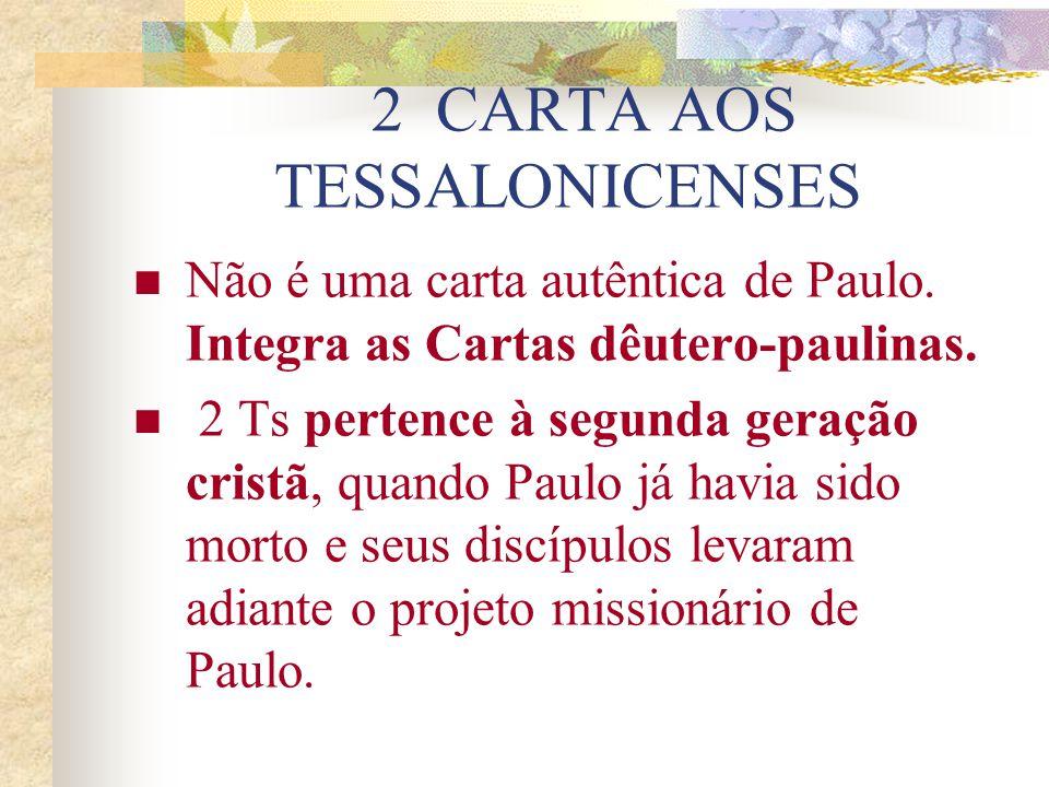 - 2,13-3,10: Exemplo da comunidade em meio a perseguições. Completar o que falta na fé (3,2.10). 33,11-4,12: Amor capaz de sacrifícios. Completar o