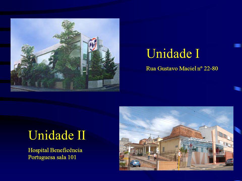 Unidade I Rua Gustavo Maciel nº 22-80 Unidade II Hospital Beneficência Portuguesa sala 101