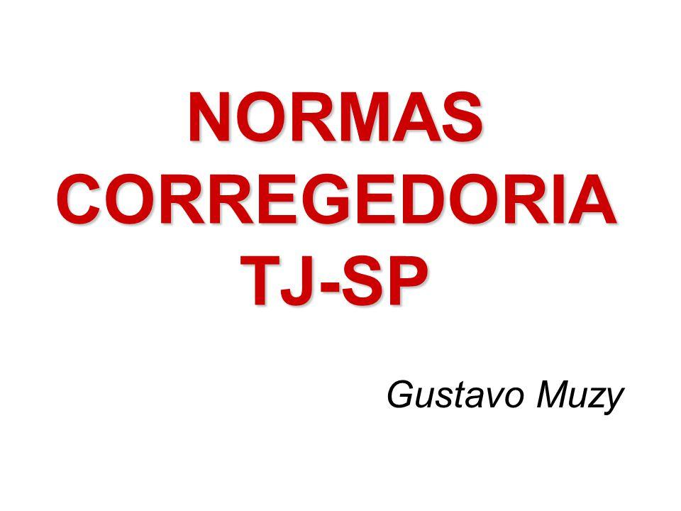 NORMAS CORREGEDORIA TJ-SP Gustavo Muzy