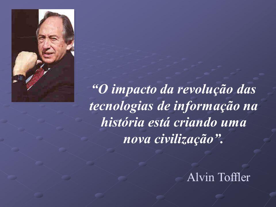 O impacto da revolução das tecnologias de informação na história está criando uma nova civilização .