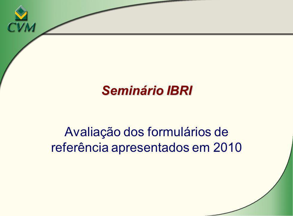Seminário IBRI Avaliação dos formulários de referência apresentados em 2010