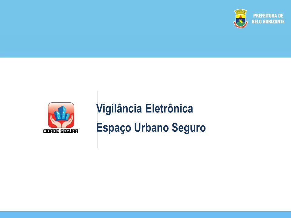 Vigilância Eletrônica Espaço Urbano Seguro