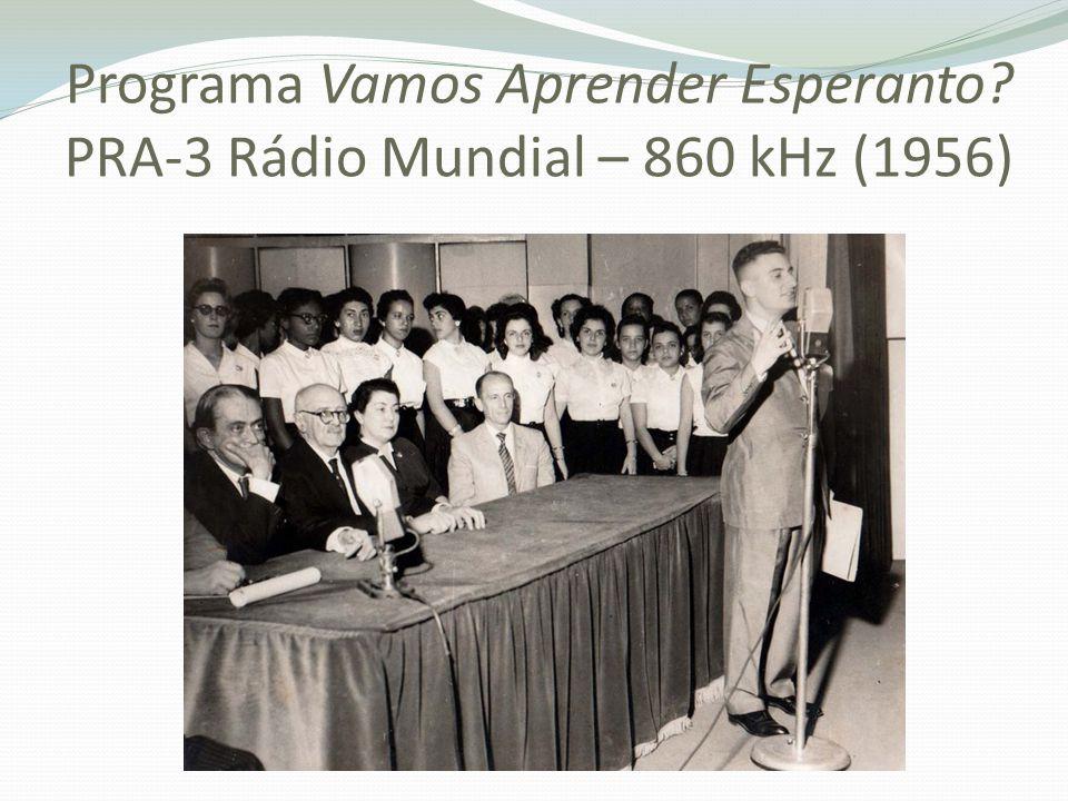 Programa Vamos Aprender Esperanto? PRA-3 Rádio Mundial – 860 kHz (1956)