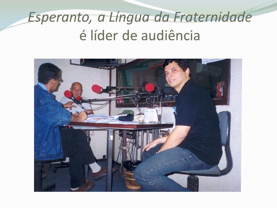 Esperanto, a Língua da Fraternidade é líder de audiência
