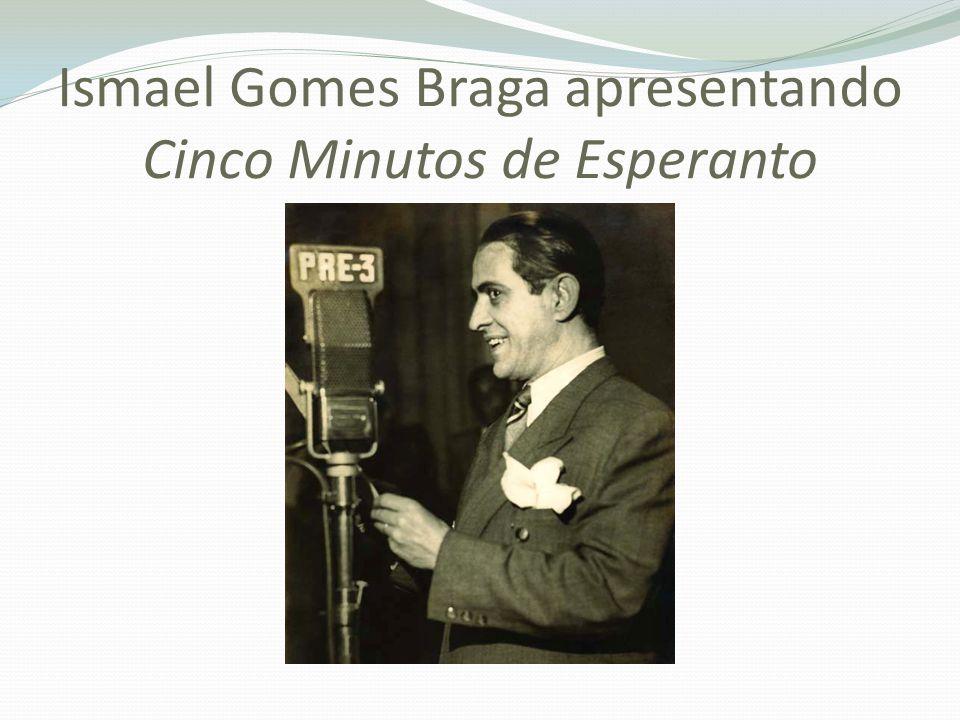 Ismael Gomes Braga apresentando Cinco Minutos de Esperanto