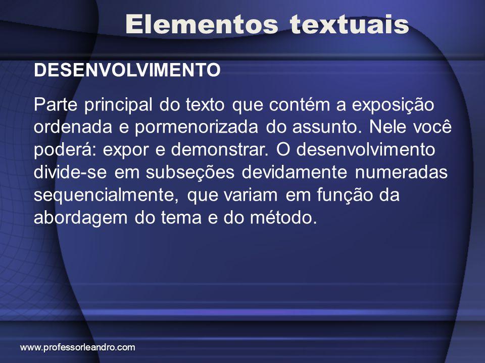 Elementos textuais CONSIDERAÇÕES FINAIS E SUGESTÕES Será a última seção do trabalho e deverá conter de 3 a 4 páginas.