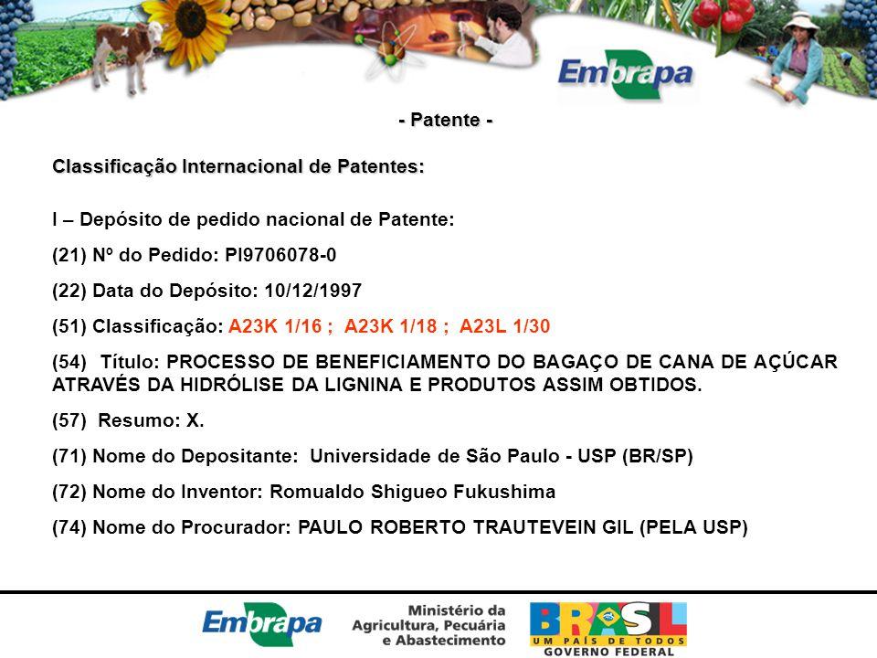 - Patente - Classificação Internacional de Patentes: I – Depósito de pedido nacional de Patente: (21) Nº do Pedido: PI9706078-0 (22) Data do Depósito: