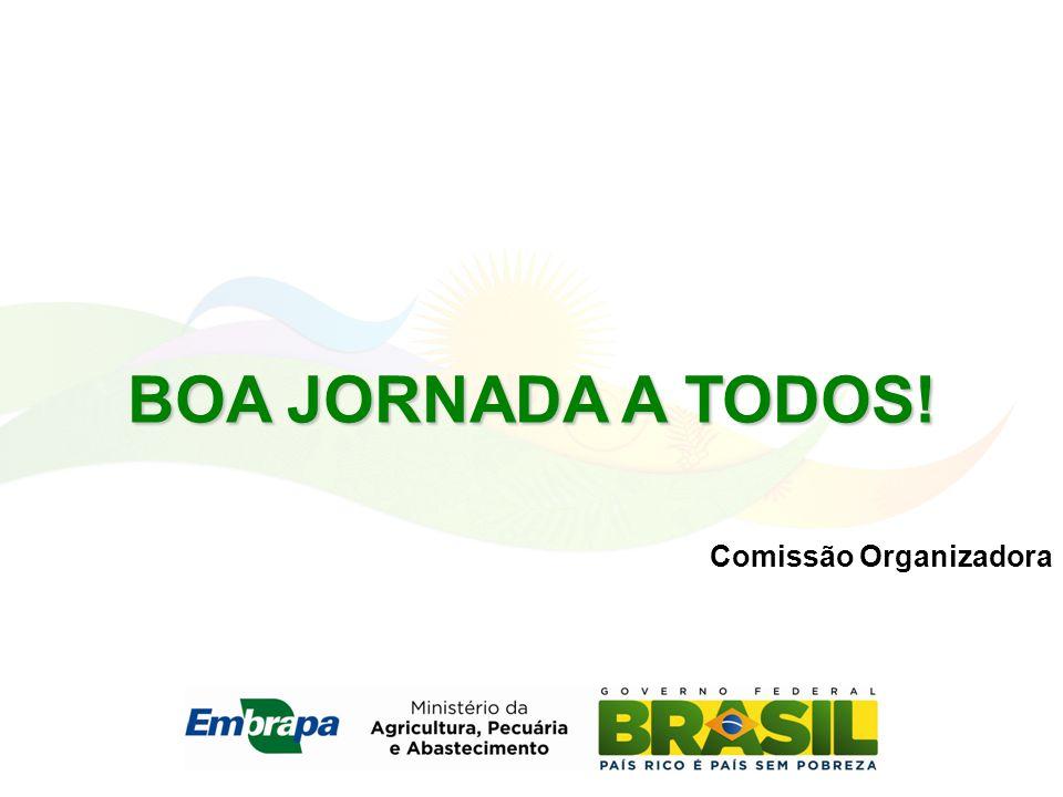 BOA JORNADA A TODOS! Comissão Organizadora