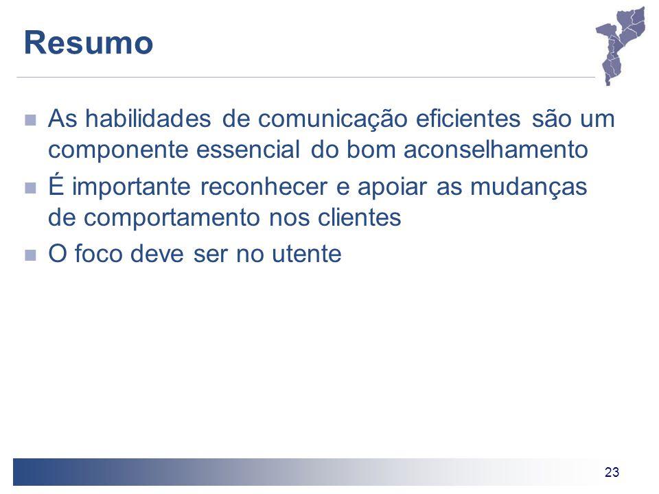 23 Resumo As habilidades de comunicação eficientes são um componente essencial do bom aconselhamento É importante reconhecer e apoiar as mudanças de c