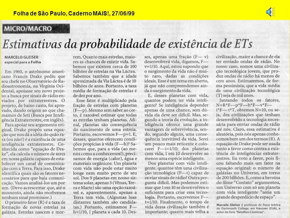Folha de São Paulo, Caderno MAIS!, 27/06/99