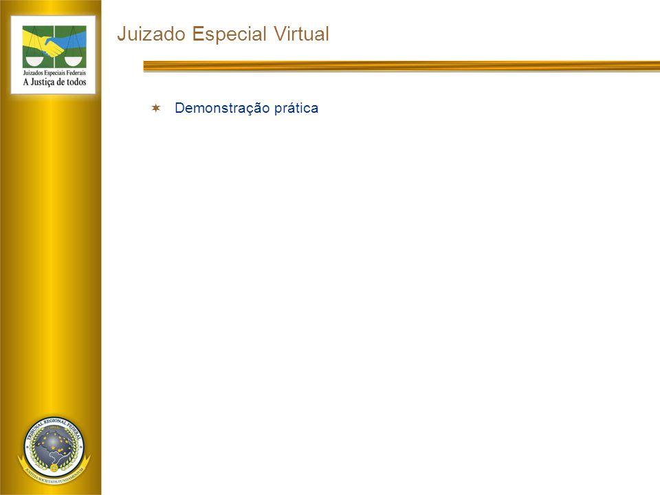 Juizado Especial Virtual  Demonstração prática
