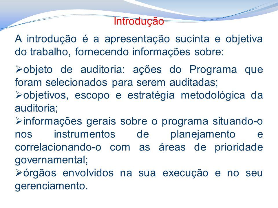 Procedimentos para a Avaliação do Impacto das Recomendações Implementadas no Programa Cronograma - elaborar um cronograma das atividades a serem desenvolvidas pela equipe de auditoria, pelos responsáveis e executores, definindo-se a data limite de cumprimento de cada uma delas.