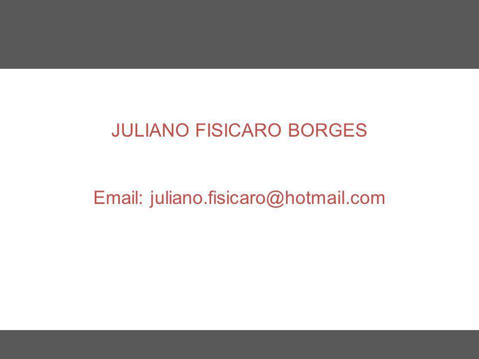 Nome do Curso em uma linha JULIANO FISICARO BORGES Email: juliano.fisicaro@hotmail.com