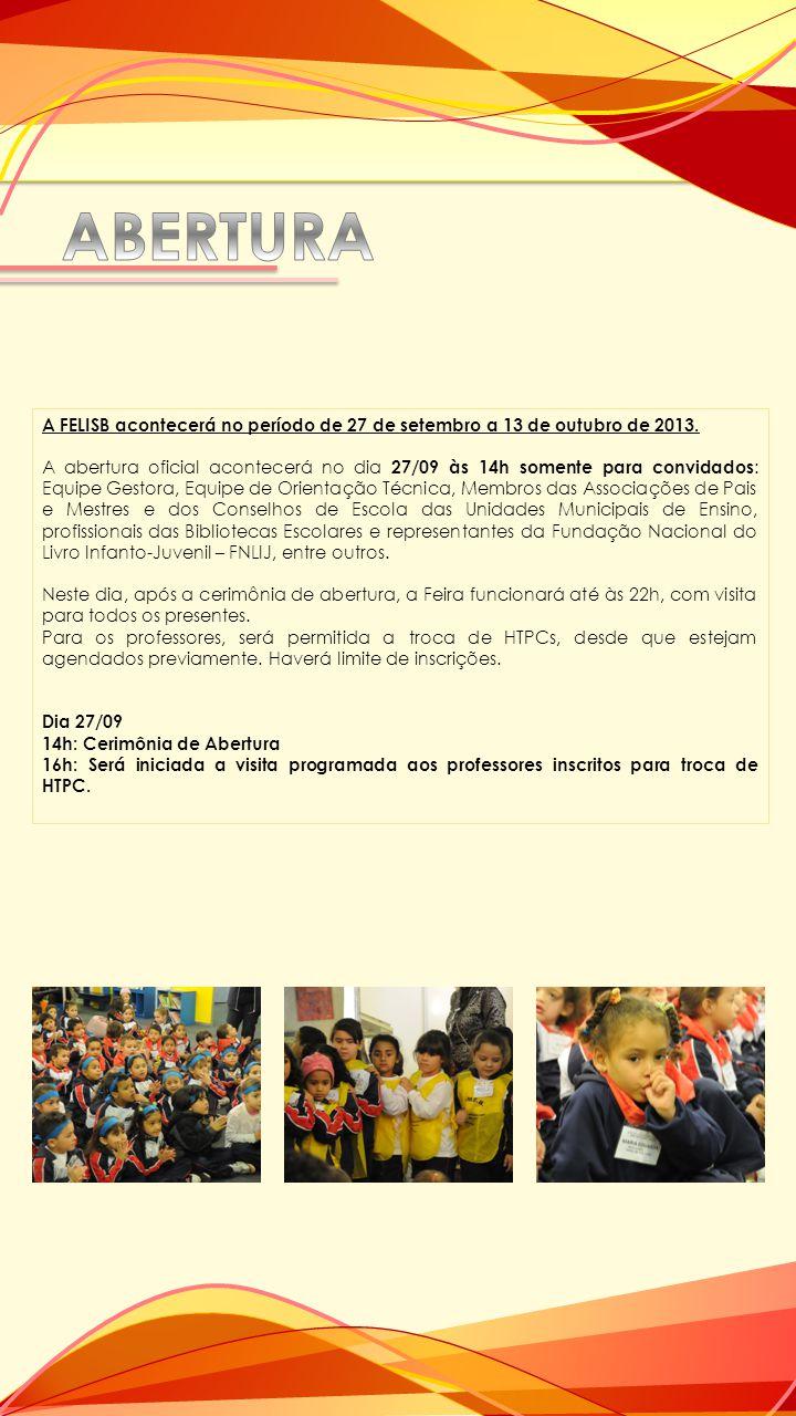 Para melhor organização da visitação, as turmas foram divididas em grupos por período: Horários e dias de visitação: Infantil De 30/09 a 03/10 Manhã: 8h30 às 10h 9h30 às 11h Tarde: 14h às 15h30 15h às 16h30 Fundamental De 04 a 11/10 Manhã: 8h30 às 10h30 9h30 às 11h30 Tarde: 14h às 16h 15h às 17h EJA e Educação Profissionalizante Dias 03 e 10/10 Manhã: 8h30 às 10h 9h30 às 11h Tarde: 14h às 15h30 15h às 16h30 Dias 03 e 10/10 Noite: das 19h às 21h30 Creches conveniadas: De 30/09 a 03/10 Manhã: 8h30 às 10h 9h30 às 11h.