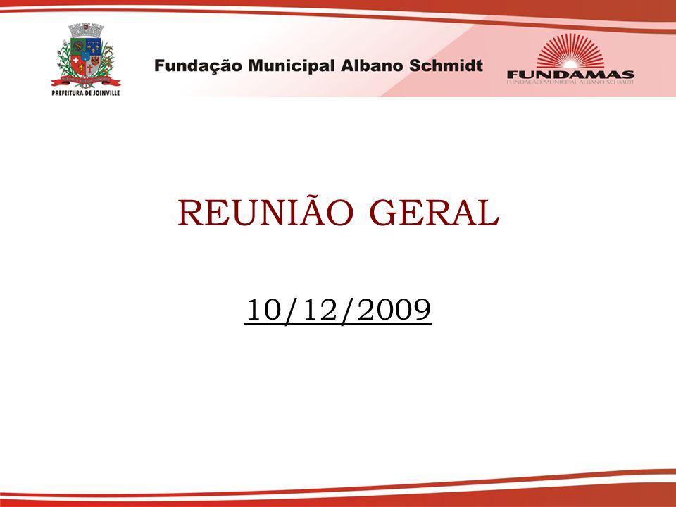 REUNIÃO GERAL 10/12/2009