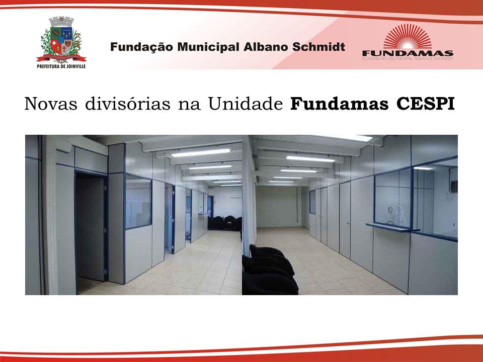 Novas divisórias na Unidade Fundamas CESPI