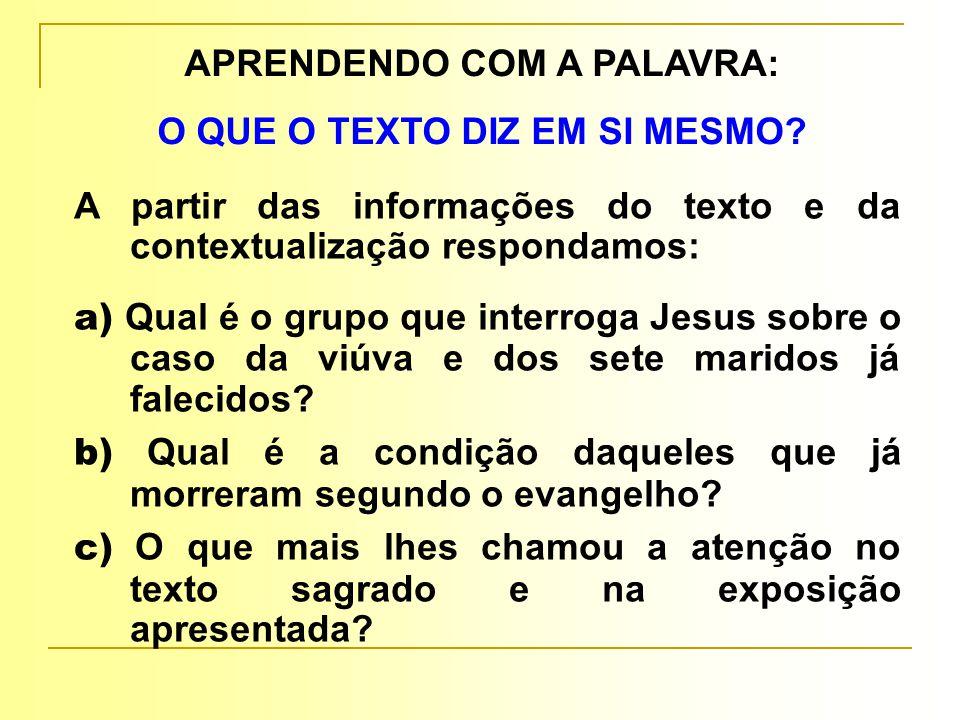 APRENDENDO COM A PALAVRA: O QUE O TEXTO DIZ EM SI MESMO.