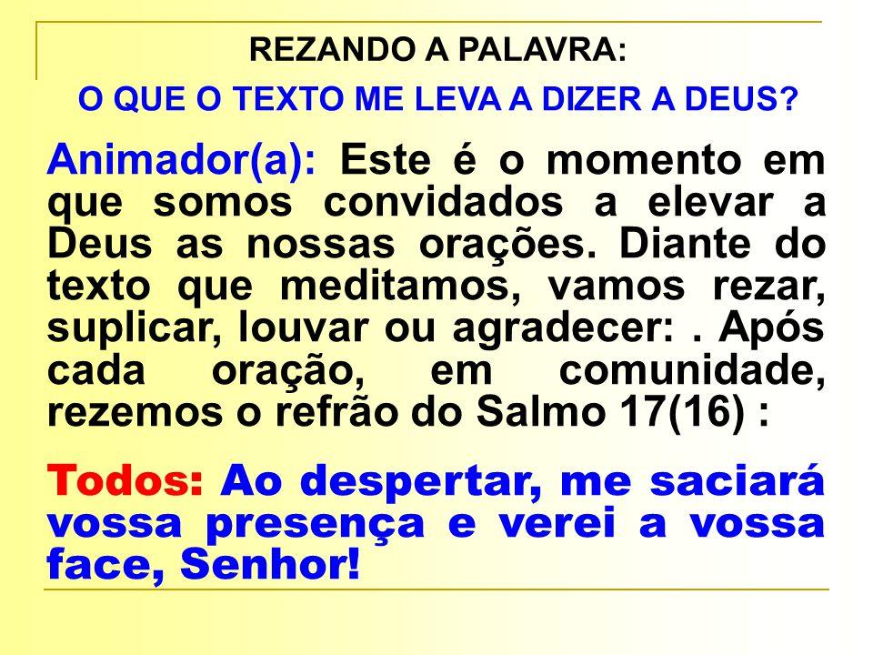 REZANDO A PALAVRA: O QUE O TEXTO ME LEVA A DIZER A DEUS.